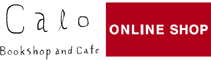Calo Bookshop and Cafe | Online Shop