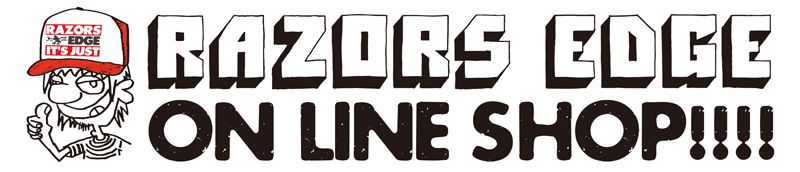 RAZORS EDGE ON LINE SHOP