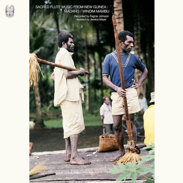 Sacred Flute Music From New Guinea: Madang / Windim Mabu (2LP)