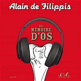 ALAIN DE FILIPPIS / De Mémoire d'Os (Cassette)