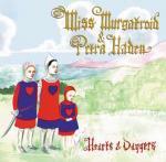 MISS MURGATROID & PETRA HAYDEN / Hearts & Daggers (CD)