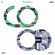 RITORNELL / If Nine Was Eight (CD)
