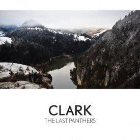 CLARK / The Last Panthers (LP+DL)