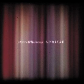 DUSTIN O'HALLORAN / Lumiere (2CD/LP)