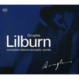 DOUGLAS LILBURN / Complete Electro-Acoustic Works (3CD+DVD)