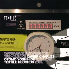 OTOMO YOSHIHIDE, XAVIER CHARLES / Difference Between The Two Clocks (CD)