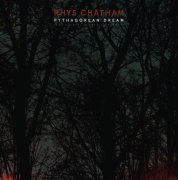 RHYS CHATHAM / Pythagorean Dream (CD/LP)