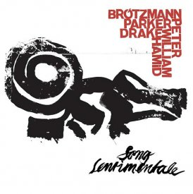 PETER BRÖTZMANN, WILLIAM PARKER, HAMID DRAKE / Song Sentimentale (CD/LP)