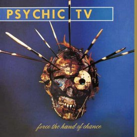 PSYCHIC TV / Force The Hand Of Chance (LP)
