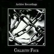 CHRIS & COSEY / Collectiv Four: Archive Recordings (CD)