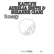 KAITLYN AURELIA SMITH & SUZANNE CIANI / Sunergy (CD/LP)