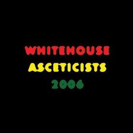 WHITEHOUSE / Asceticists 2006 (LP)