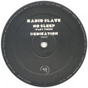 RADIO SLAVE / No Sleep (Part Three) (12 inch)