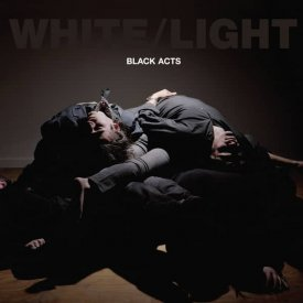 WHITE/LIGHT / Black Acts (CD)