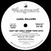 CAROL WILLIAMS / Can't Get Away (From Your Love) (Special Club