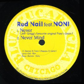 RED NAIL Feat. NONI / Never (12 inch)