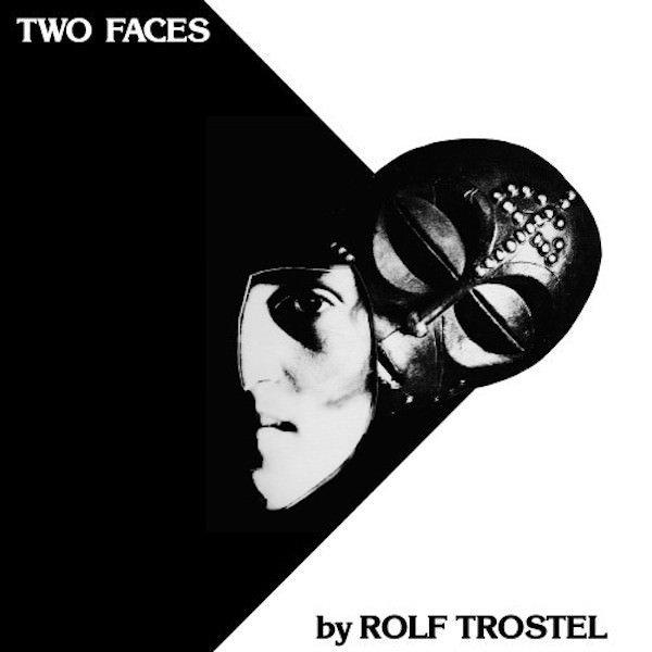 ROLF TROSTEL / Two Faces (LP)