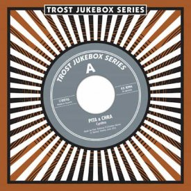 PITA & CHRA / Trost Jukebox Series #5 (7 inch)