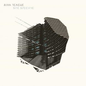 RYAN TEAGUE / Site Specific (LP+DL)
