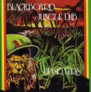 THE UPSETTERS / Blackboard Jungle Dub (LP)