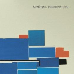 RAFAEL TORAL / Space Elements Vol. I (CD)