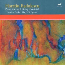 HORATIU RADULESCU / Piano Sonatas & String Quartets 1 (LP+DL)
