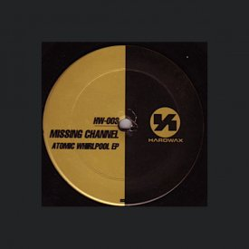 MISSING CHANNEL (Robert Hood + Claude Young) / Atomic Whirlpool EP (12 inch)