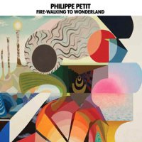 PHILIPPE PETIT / The Extraordinary Tale Of A Lemon Girl trilogy (CD)