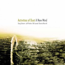 ACTIVITIES OF DUST / A New Mind (LP)