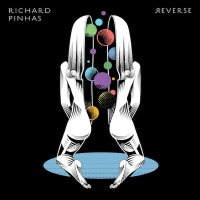RICHARD PINHAS / Reverse (CD/LP)