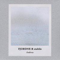 FJORDNE & stabilo / Andrew (CDr+DL)