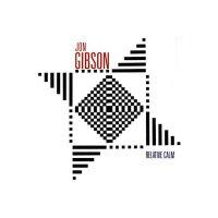 JON GIBSON / Relative Calm (CD)