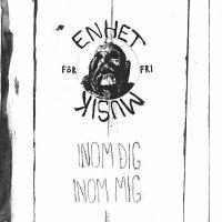 ENHET FÖR FRI MUSIK / Inom Dig, Inom Mig (LP)