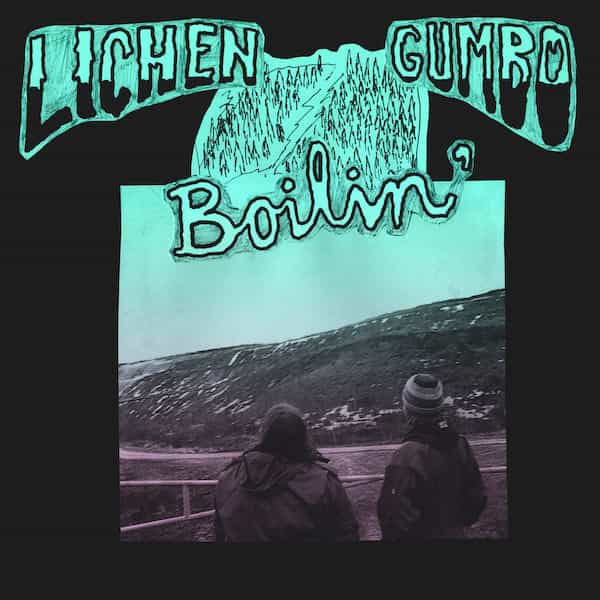 LICHEN GUMBO / Boilin' (LP)