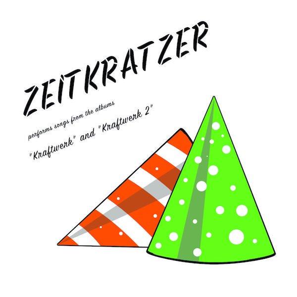 ZEITKRATZER / Performs Songs From The Albums ''Kraftwerk'' and ''Kraftwerk 2'' (CD/LP+DL)