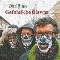 DER PLAN / Gefährliche Clowns (7 inch)