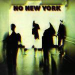 Various / No New York (LP)