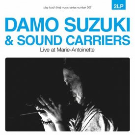 DAMO SUZUKI & SOUND CARRIERS / Live At Marie-Antoinette (2LP)