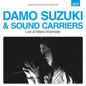 DAMO SUZUKI & SOUND CARRIERS / Live At Marie-Antoinette (2LP)