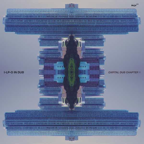 I-LP-O IN DUB / Capital Dub Chapter 1 (LP)