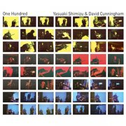 DAVID CUNNINGHAM & YASUAKI SHIMIZU / One Hundred (CD)