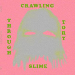 BENEDICT DREW / Crawling Through Tory Slime (LP)