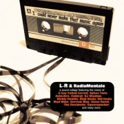 L-R & RadioMentale / I Could Never Make That Music Again (CD)
