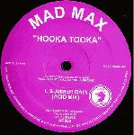 MAD MAX / Hooka Tooka (2x12inch)