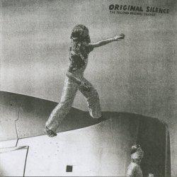 ORIGINAL SILENCE / The Second Original Silence (CD)