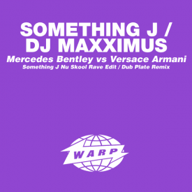 SOMETHING J : DJ MAXXIMUS / Mercedes Bentley vs. Versace Arma (12 inch)