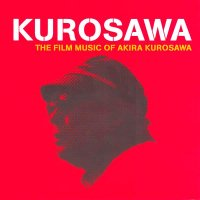 Various / 黒澤明 映画音楽の世界 (The Film Music Of Akira Kurosawa) (CD)