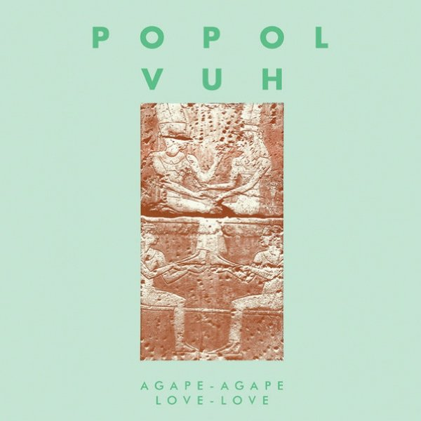 POPOL VUH / Agape-Agape Love-Love (LP)