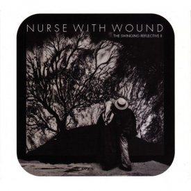 NURSE WITH WOUND / The Swinging Reflective II (2CD)
