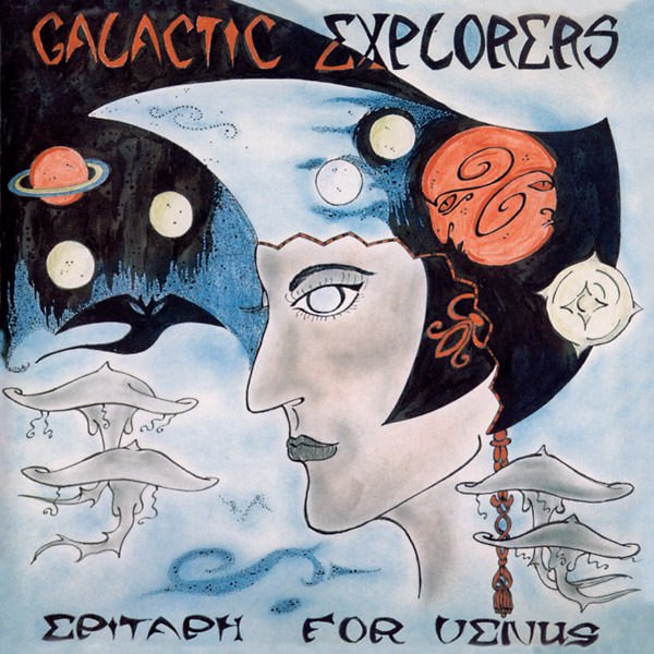 GALACTIC EXPLORERS / Epitaph For Venus (CD/LP+DL) - sleeve image